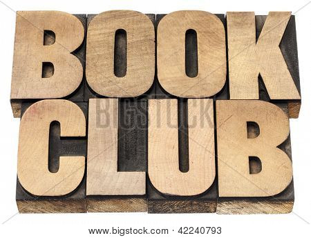 book club - isolated text in vintage letterpress wood type printing blocks