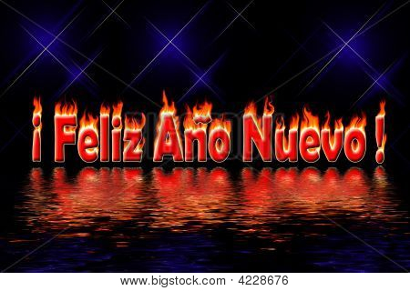 Happy New Year Spanish Letters In Fire Flooding Water