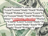 Education concept: Continuing Education on Money background