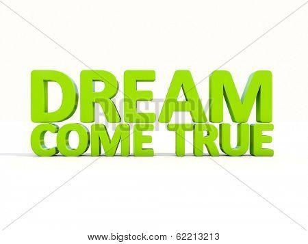 Phrase dream come true icon on a white background. 3D illustration.