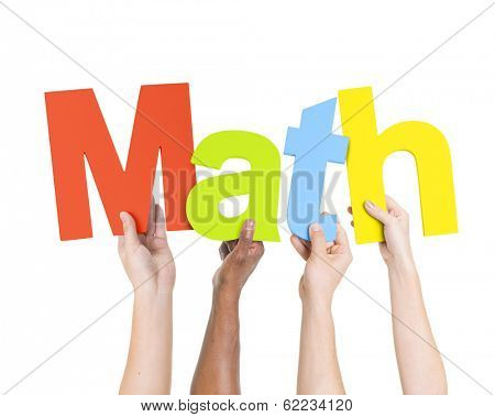 Multi Ethnic People Holding The Word Math