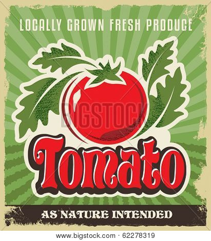 Retro tomato vintage advertising poster - Metal sign and label design. Removable texture applied. Vector illustration for fresh tomatoes