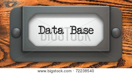 Data Base - Concept on Label Holder.