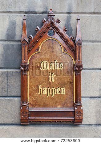 Decorative Wooden Sign - Make It Happen
