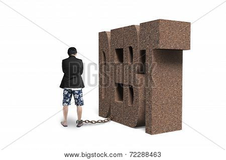Man Shackled By Debt