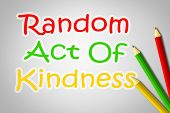 stock photo of kindness  - Random Act Of Kindness Concept text on background - JPG