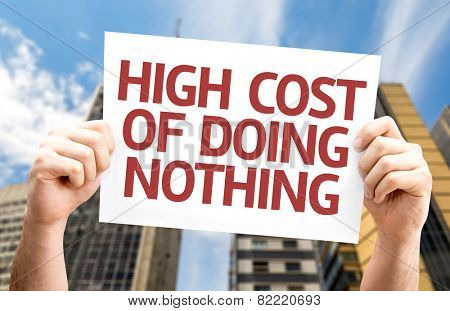 High Cost of Doing Nothing card with a urban background