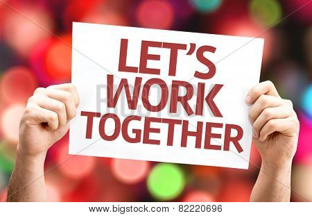 Let's Work Together card with colorful background with defocused lights