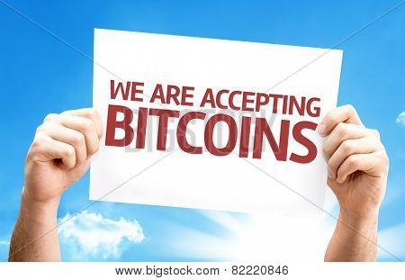 We Are Accepting Bitcoins card with sky background