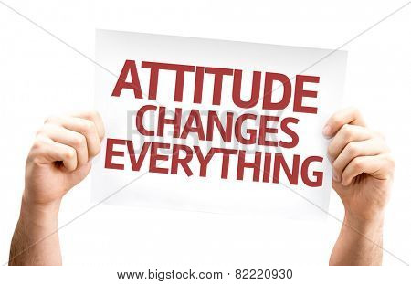 Attitude Changes Everything card isolated on white background