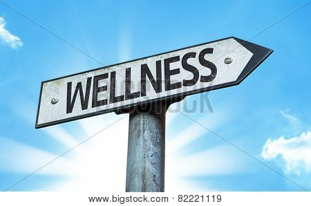Wellness sign with a beautiful day