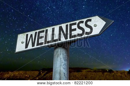 Wellness sign with a beautiful night background
