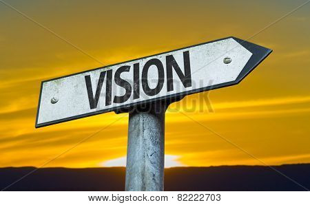 Vision sign with a sunset background