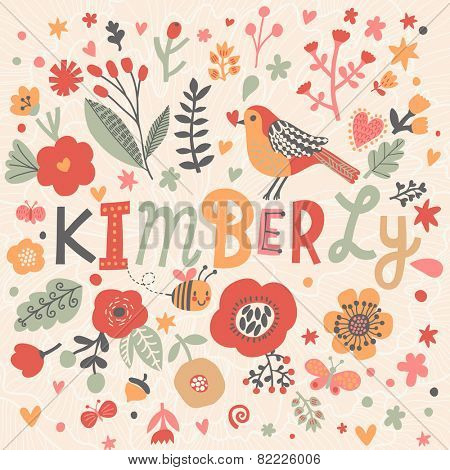Bright card with beautiful name Kimberly in poppy flowers, bees and butterflies. Awesome female name design in bright colors. Tremendous vector background for fabulous designs