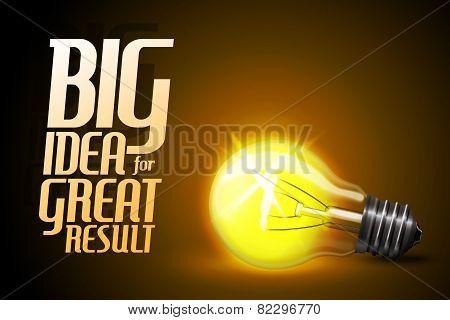 Vector realistic glowing light bulb. Idea - concept