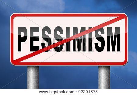 No Pessimism sign