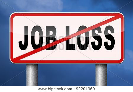 Stop Job Loss sign