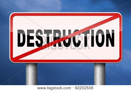 Stop Destruction
