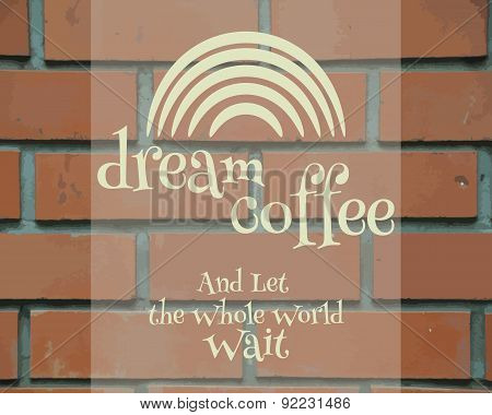 Dream Coffee Vintage Label, logo template, poster and banner.  Unique and stylish design. Rainbow sy
