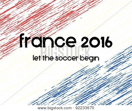 France 2016 Soccer poster. Retro stylish France flag background, typographic design. Vector