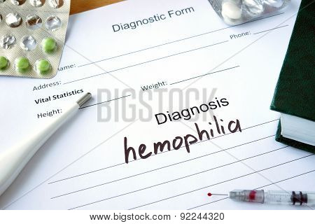 Diagnostic form with Diagnosis hemophilia.
