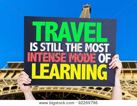 Travel is still the most Intense Mode of Learning card with Eiffel tower background