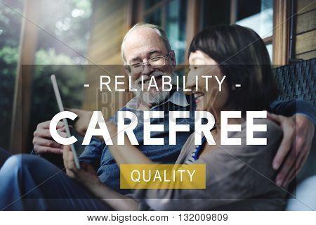 Carefree Reliability Quality Peace Life Living Concept
