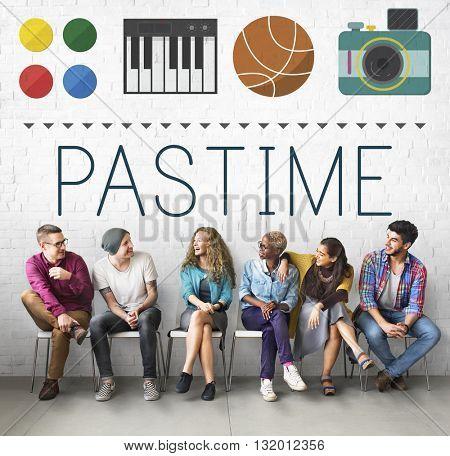 Pastime Pleasure Passion Activity Hobbies Interest Concept