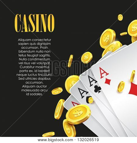 Casino poster or banner background or flyer template. Poker invitation with Playing Cards and Flying Golden coins. Game design. Playing casino games. Vector illustration. Four Aces Combination.