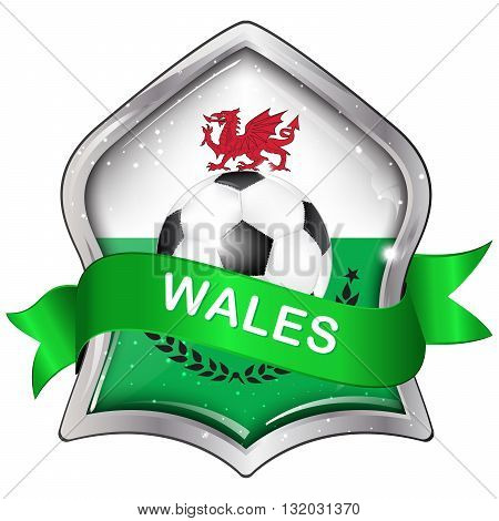 Wales flag elegant shiny icon / button / label with soccer ball.