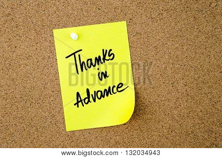 Thanks In Advance Written On Yellow Paper Note