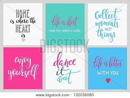 Lettering vector postcard quotes set. CuteMotivational inspiration typography. Calligraphy photo graphic design element. Hand written sign. Home is where the heart is Collect moments Enjoy yourself