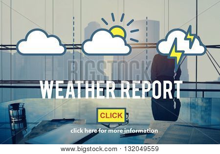 Weather Report Information Prediction Climate Daily Concept