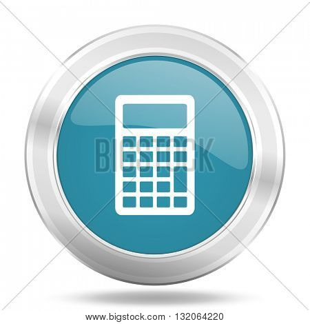 calculator icon, blue round metallic glossy button, web and mobile app design illustration