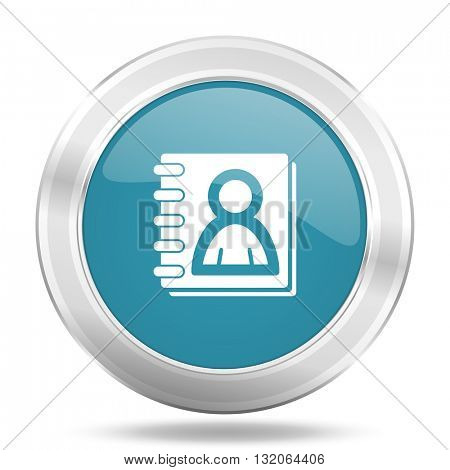 address book icon, blue round metallic glossy button, web and mobile app design illustration