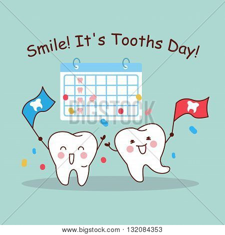 Smile it is tooth day cartoon tooth with calendar great for health dental care concept