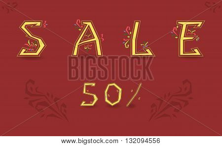 Inscription Sale. Fifty percents. Graceful font. Delicate letters with floral pattern. Yellow symbols with red background. Illustration.