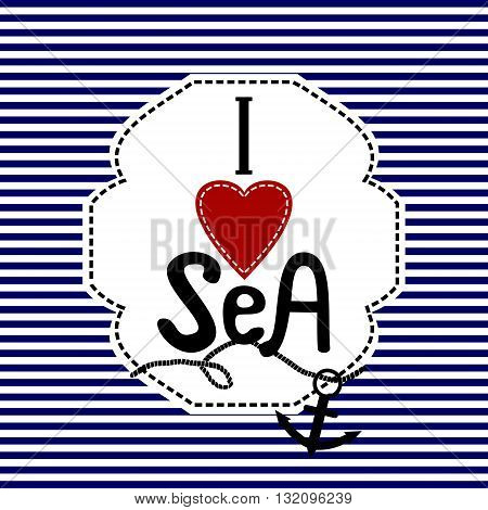 Word handwritten I love sea blue and white striped background