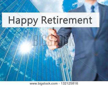 Happy Retirement - Businessman Hand Holding Sign