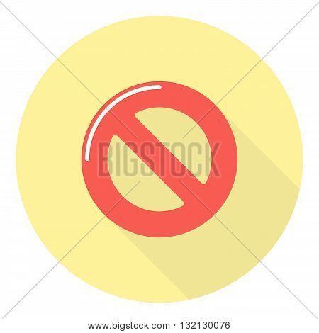Not Allowed Prohibition Warning Sign Flat Design