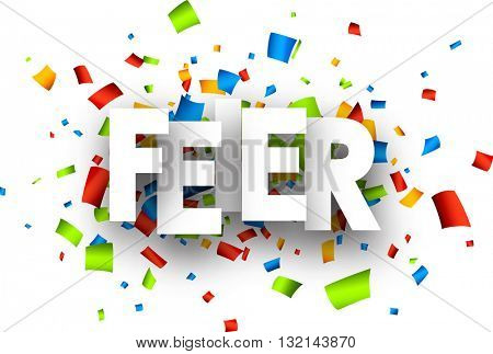 Celebration paper background with color confetti, German. Vector illustration.