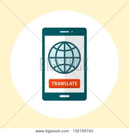 Globe on smartphone screen with red button app. Tranlation concept