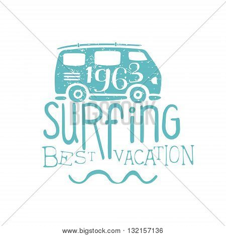 Summer Holydays Vintage Emblem With Bus Creative Vector Design Stamp With Text Elements On White Background
