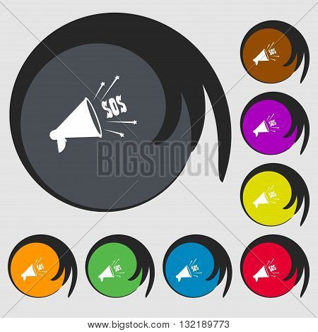 Sos Web Speaker Sign Icon. Symbols On Eight Colored Buttons. Vector