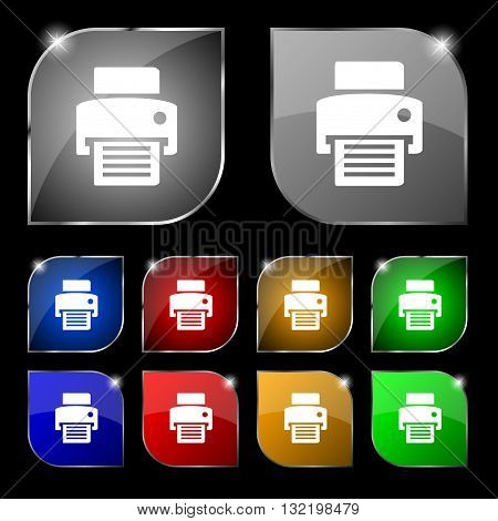 Fax, Printer Icon Sign. Set Of Ten Colorful Buttons With Glare. Vector