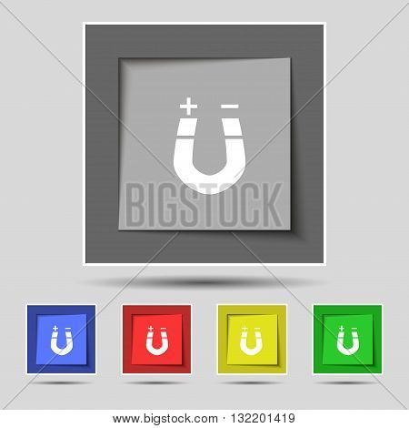 Horseshoe Magnet, Magnetism, Magnetize, Attraction Icon Sign On Original Five Colored Buttons. Vecto