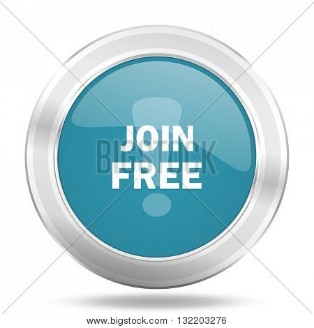 join free icon, blue round metallic glossy button, web and mobile app design illustration