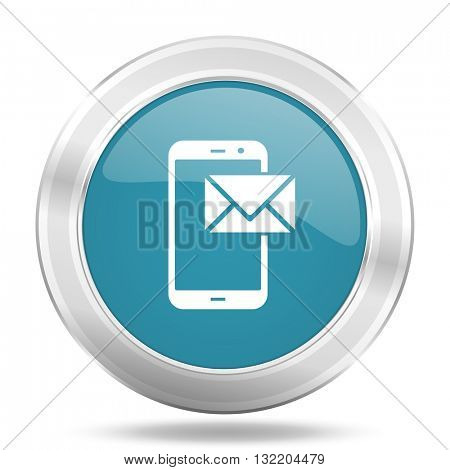 mail icon, blue round metallic glossy button, web and mobile app design illustration