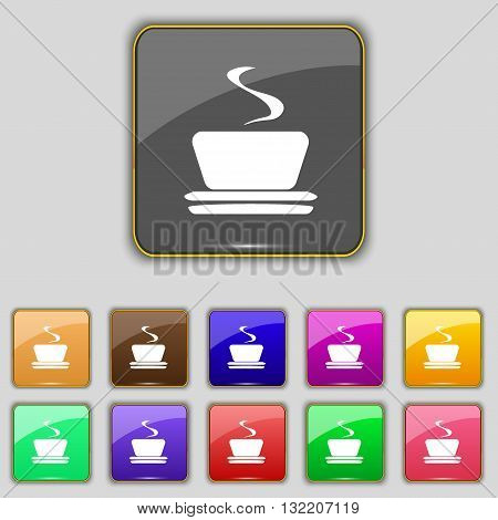 Coffee, Tea Icon Sign. Set With Eleven Colored Buttons For Your Site. Vector