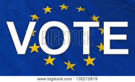 Brexit Vote - White Vote text on European Union Flag - 3D Illustration